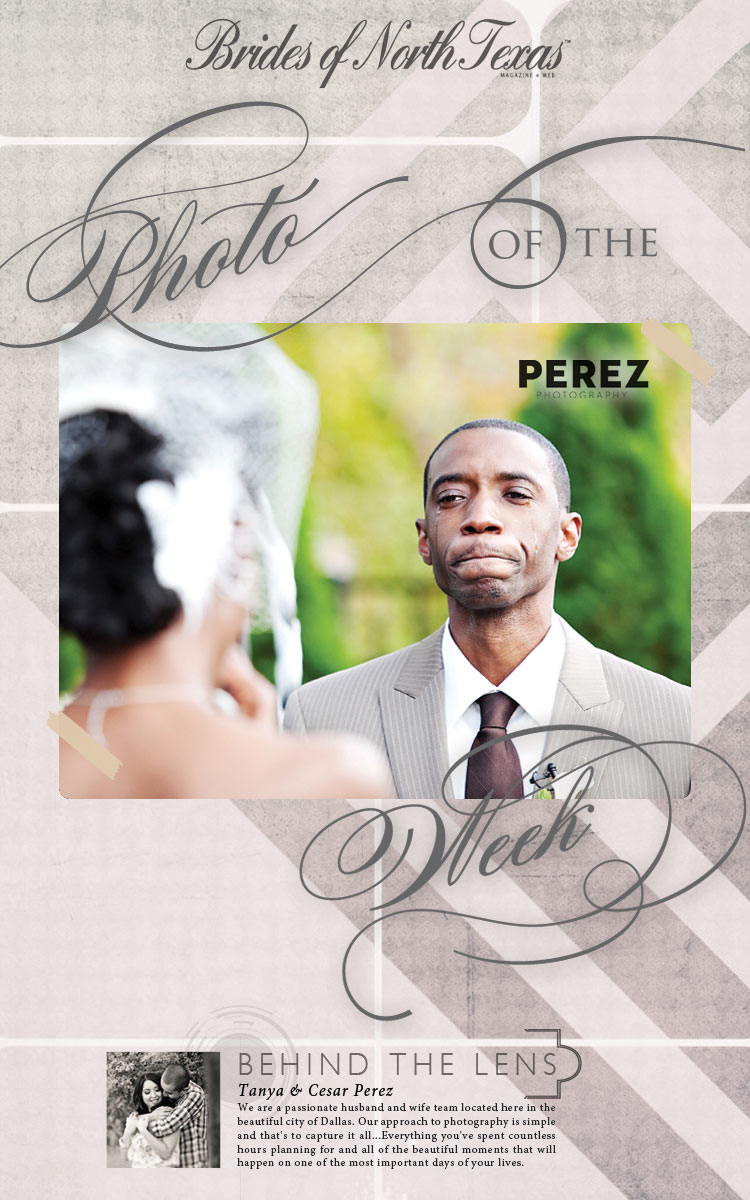 Brides of North Texas Photo of the Week from Dallas wedding photographers Perez Photography