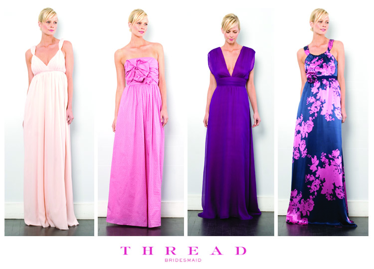 Find the 2010 Spring Collection from Thread at Bella Bridesmaid in Dallas, Texas