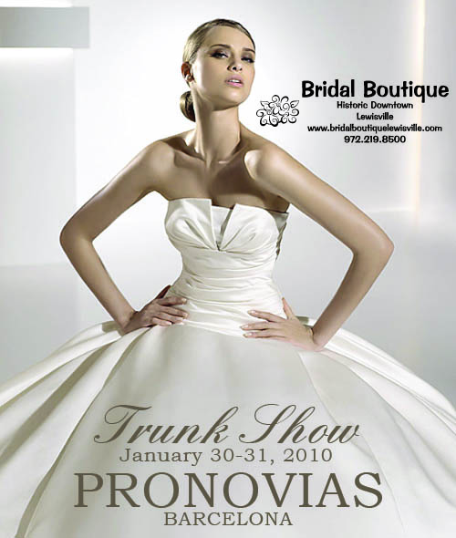 Pronovias Trunk Show at Bridal Boutique in Lewisville, Texas