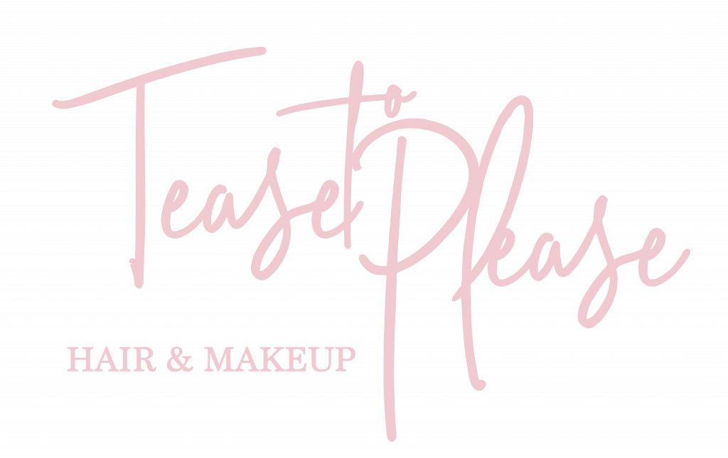 Tease to Please Hair and Makeup